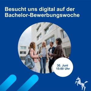 Besucht uns digital auf der Bachelor-Bewerbungswoche!